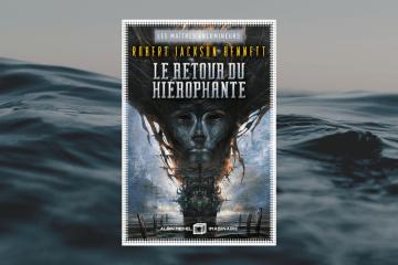 Chronique le retour du hiérophante de Robert Jackson Bennett