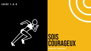 Sois Courageux : Laurence Montuori