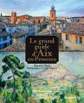 Grand guide Aix Provence