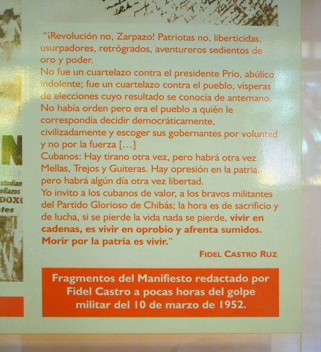 Exposición en el cuartel Moncada, Santiago de Cuba. Este manifiesto está firmado por Fidel, como podría estarlo por cualquier opositor al propio Fidel.