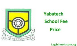 Yabatech School fees – Price of School fee for Each Department