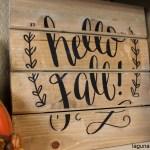 "$3 DIY ""Hello Fall"" Sign"