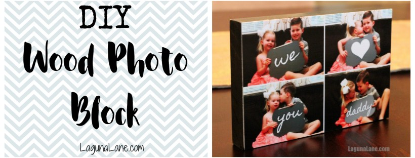 DIY Wood Photo Block | Laguna Lane