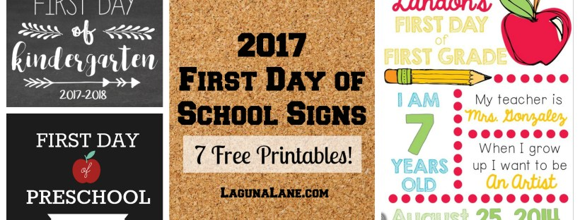 First Day of School Free Printable Signs - Banner | Laguna Lane