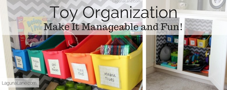 Organized Toy Cabinet - Tips for Organizing and Making it Fun! | Laguna Lane
