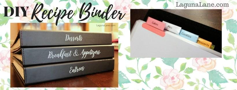 DIY Recipe Binder - Easy and Helpful Recipe Organization | Laguna Lane