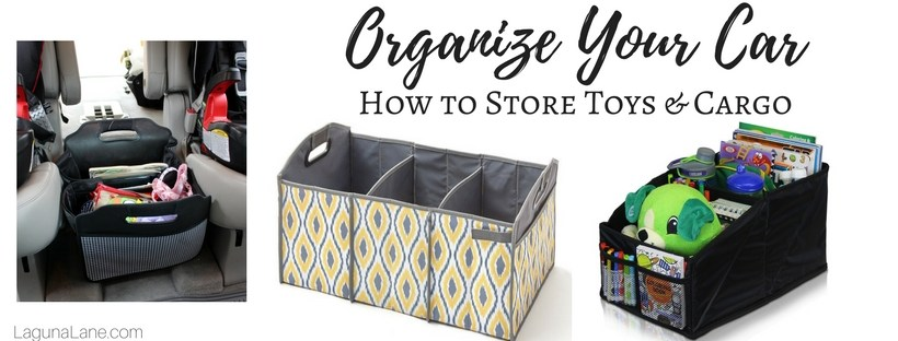 Organize Your Car - Toy & Cargo Organization for Moms and Kids | Laguna Lane