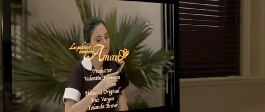 Los Pobres También Aman… una telenovela ¡de película!