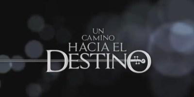 Un Camino hacia el Destino. Crítica de la semana de estreno