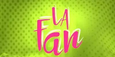 La Fan. Crítica de la semana de estreno