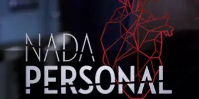 Nada Personal. Crítica final de la telenovela