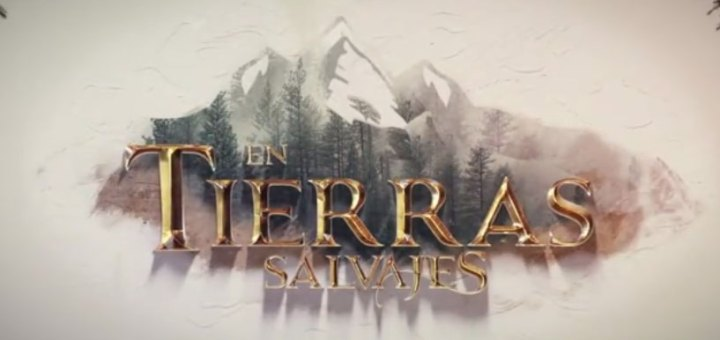 en tierras salvajes logo descargar capitulos completos videos online youtube dailymotion