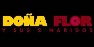 Doña Flor y sus Dos Maridos. Crítica de la semana de estreno