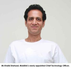 Khalid Shehzad appointed CTO, Mobilink