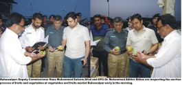 DPO and DC Bahawalpur monitored the auction process of vegetables and fruits