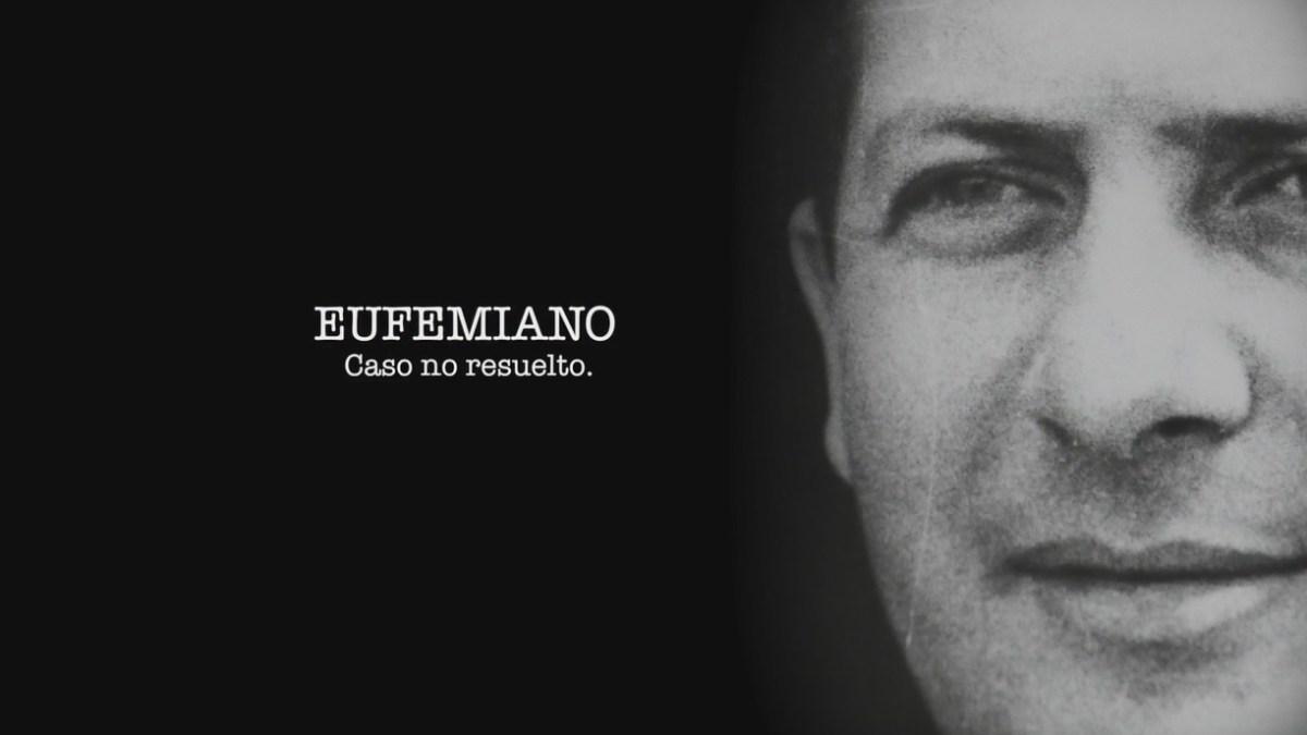 Capítulo I: EUFEMIANO CASO NO RESUELTO