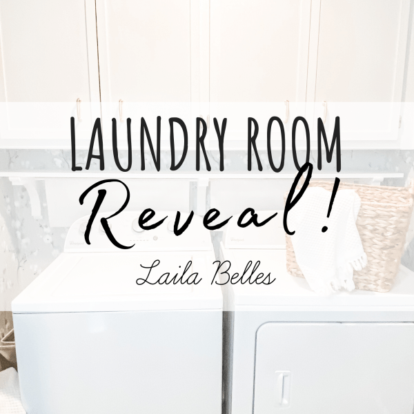 Laila Belles - Laundry Room Reveal