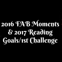 2016 FAB Moments & 2017 Reading Goals/1st Challenge