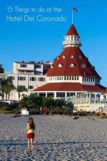 Hotel Del Coronado - La Jolla Mom