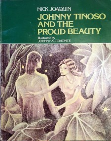 1979 Nick Joaquin's Pop Stories For Groovy Kids - Johnny Tiñoso and the Proud Beauty