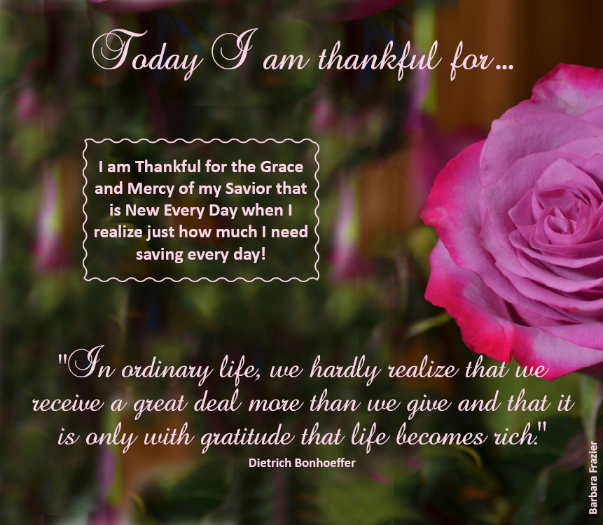 Today I am thankful …