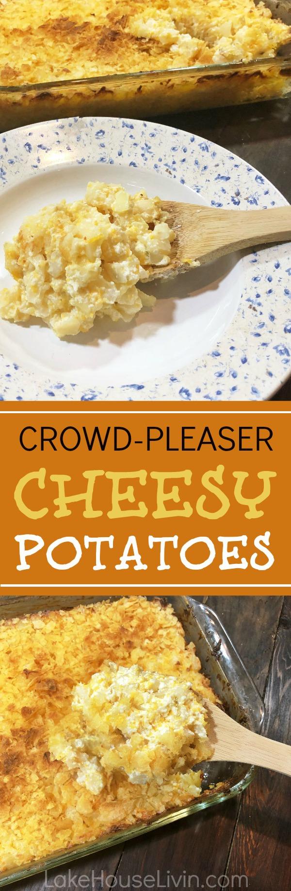 cheesy potatoes, entertaining at the lake, crowd pleaser cheesy potatoes, entertaining side dish, lake house recipes