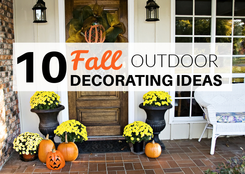 10 Fall Outdoor Decorating Ideas
