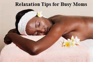 relaxation for busy mom