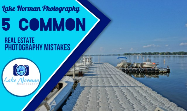 Real Estate Photography Mistakes