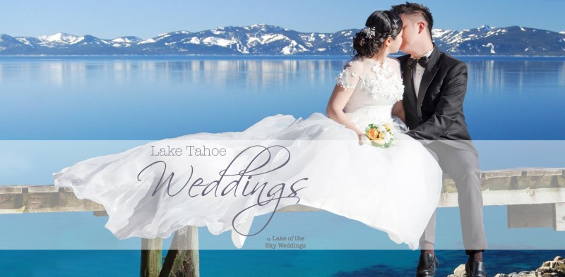Lake Tahoe Weddings Stress Free Affordable And Fun