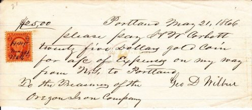 Oregon Iron Company note for $25 in gold coin for Geo. D. Wilbur's travel expenses May 21, 1866