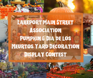 Lakeport Min Street Association Pumpkin & Dia de los muertos yard decoration display contest