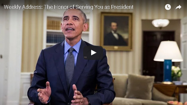 President Obama's Last Weekly Address: The Honor of Serving You as President