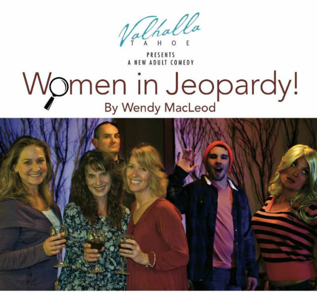 Women In Jeopardy ~ Tickets On Sale Now!