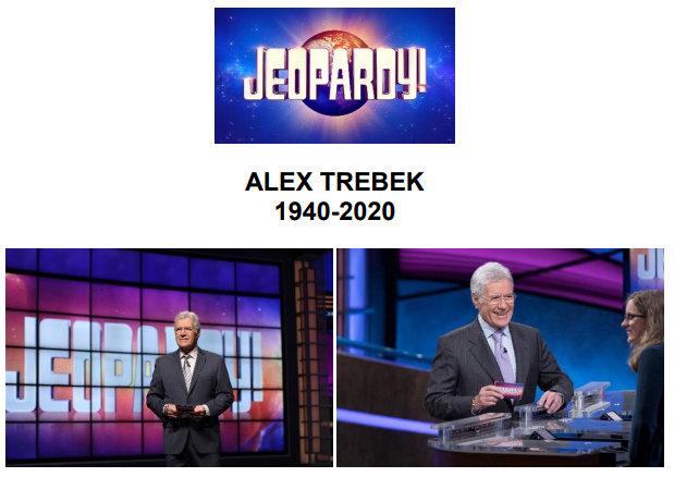 Alex Trebek 1940 – 2020