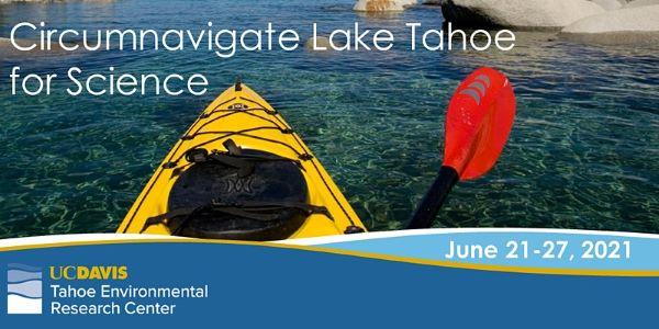 Circumnavigate Lake Tahoe for Science June 21st – 27th, 2021