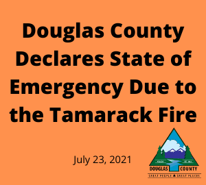 Douglas County Declares State of Emergency Due to the Tamarack Fire