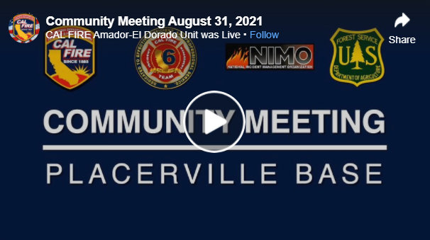 Caldor Fire Community Meeting Video for August 31, 2021