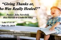 Giving Thanks or, Who Was Really Healed?