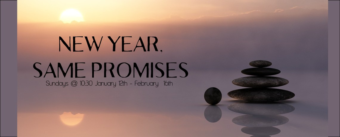 New Year, Same Promises