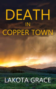 Death in Copper Town, a Pegasus Quincy Mystery