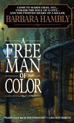 Book review: A Free Man of Color by Barbara Hambly