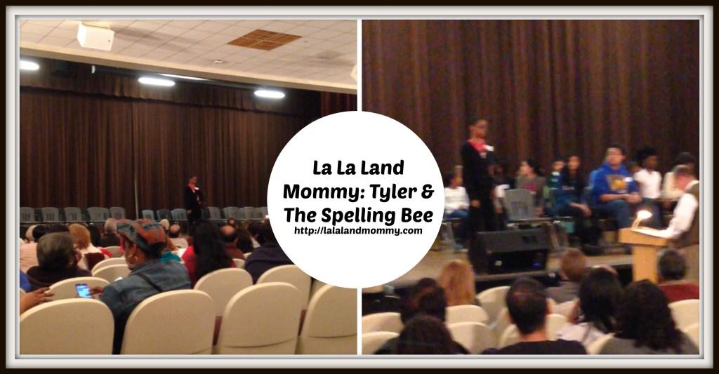 La La Land Mommy: Tyler & The Spelling Bee