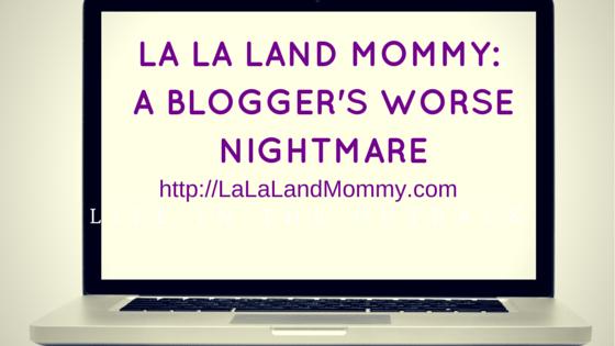 A Blogger's Worse Nightmare