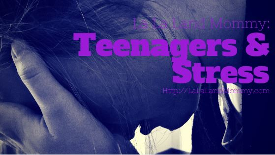 Teenagers & Stress