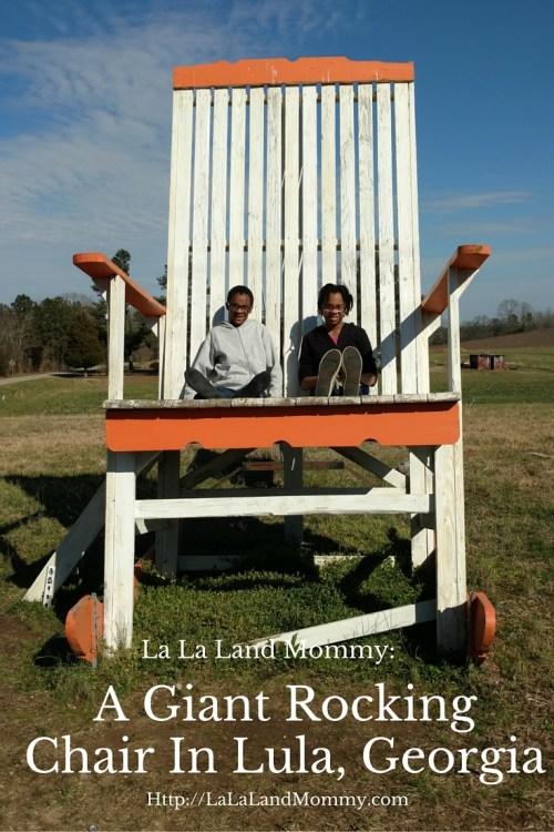 La La Land Mommy: Giant Rocking Chair In Lula, Georgia
