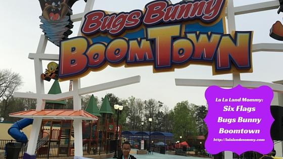 La La Land Mommy: Six Flags Bugs Bunny Boomtown