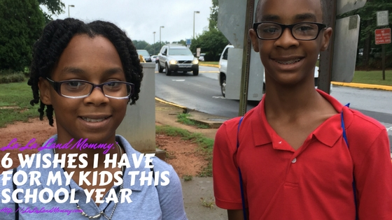La La Land Mommy: 6 Wishes I Have For My Kids This School Year