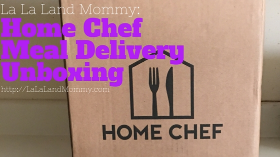 La La Land Mommy: Home Chef Meal Delivery Unboxing
