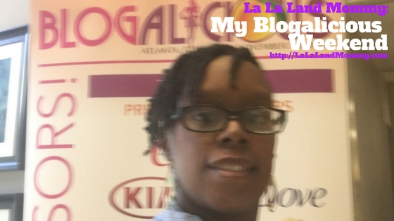 My Blogalicious Weekend
